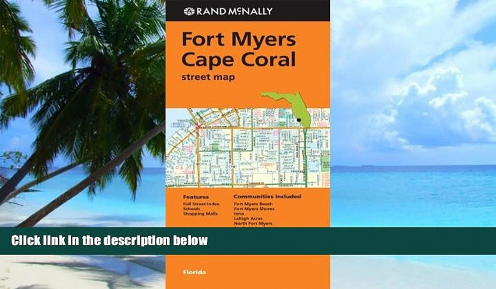 Buy Rand Mcnally Ft. Myers/cape Coral, Fl Street Map (Rand Mcnally - Street Map Of Fort Myers Florida