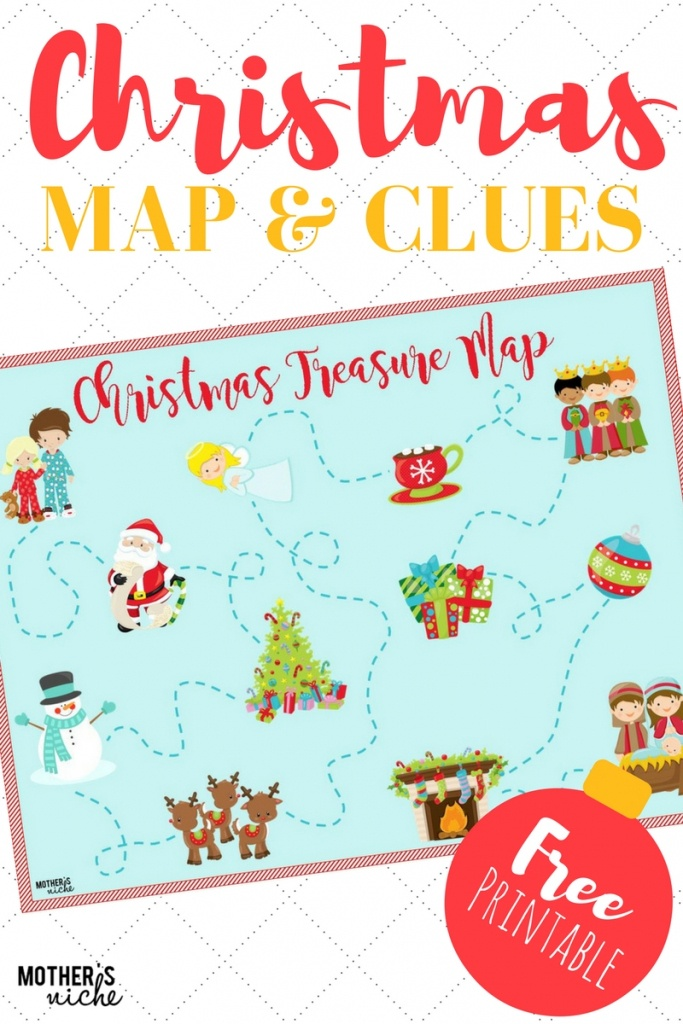 Christmas Treasure Map: Free Printable Map And Clues - Make Your Own Treasure Map Printable