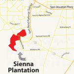 Guide To Sienna Plantation Tx: Homes, Schools, Amenities & Flooding   Sienna Texas Map