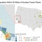 Is California Prepared?: Map Of Earthquakes Within 50 Miles Of   Nuclear Power Plants In California Map