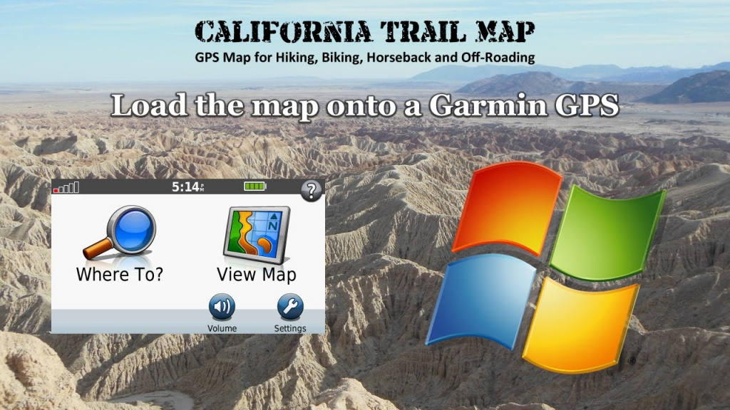 Load California Trail Map Onto A Garmin Gps Using Windows - Youtube - Garmin California Map