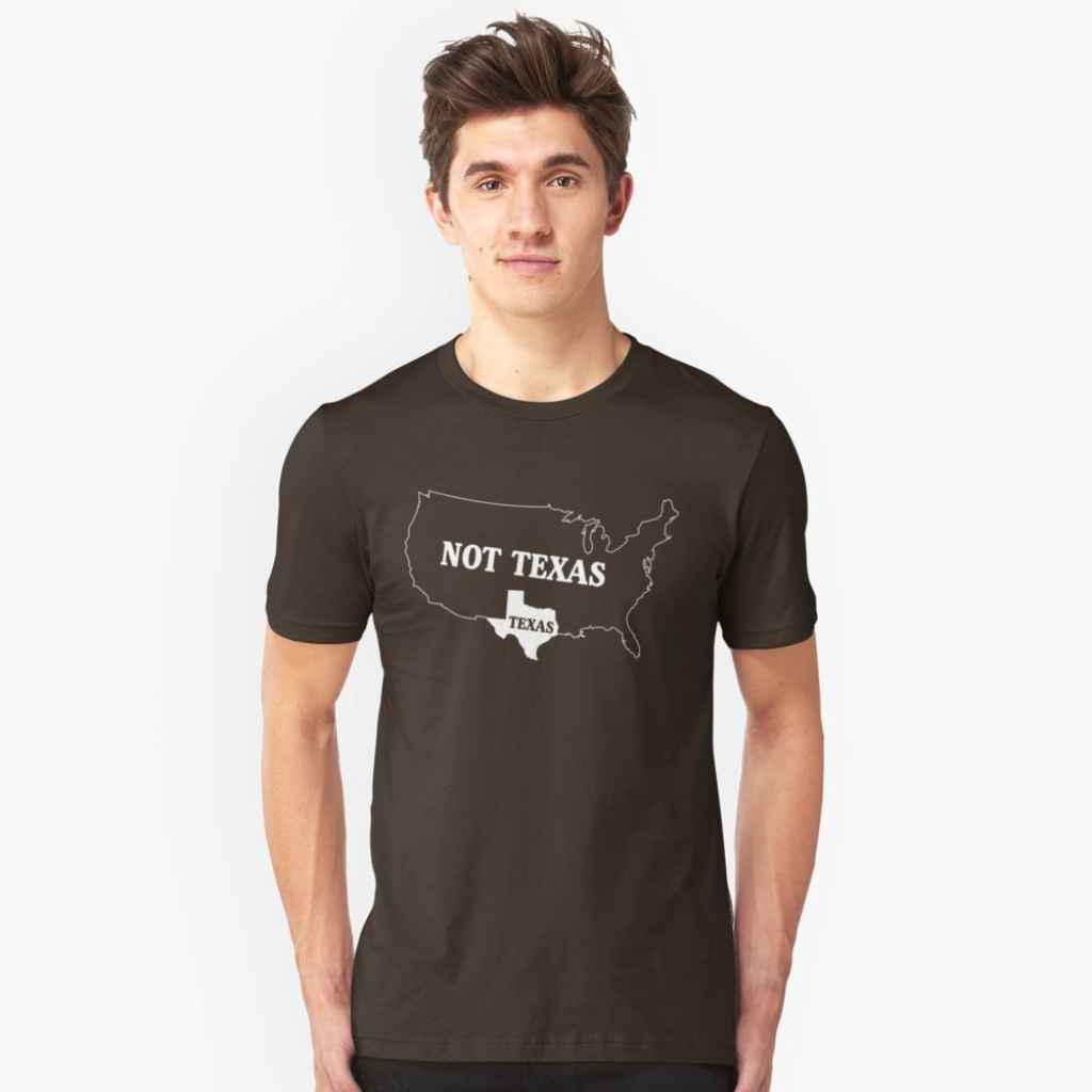 """Texas Or Not Texas Map Of The Usa"""" T-Shirtwhereables   Redbubble - Texas Not Texas Map T Shirt"""
