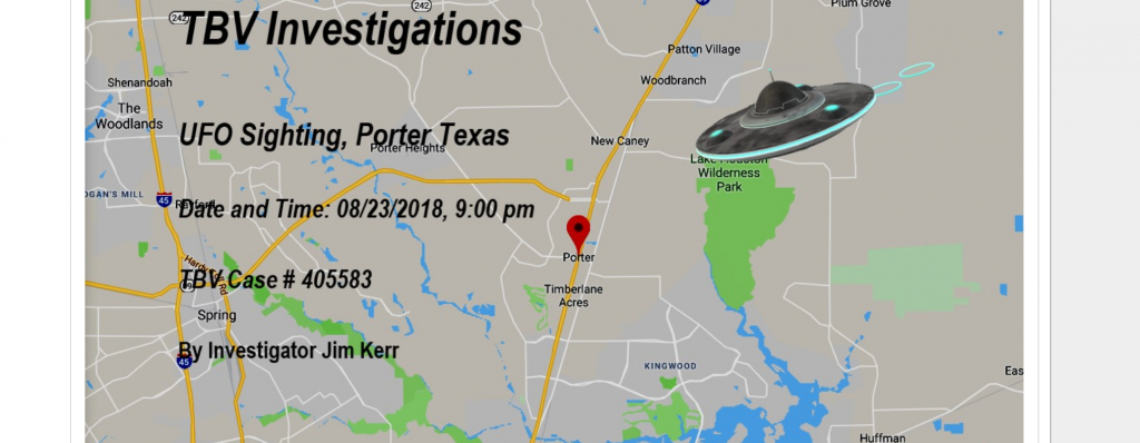 Ufo Over Porter, Texas – August 23, 2018 - The Black Vault Case Files - Porter Texas Map